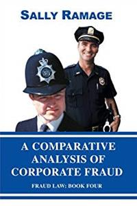 eBook A Comparative Analysis of Corporate Fraud: Fraud Law: Book Four epub
