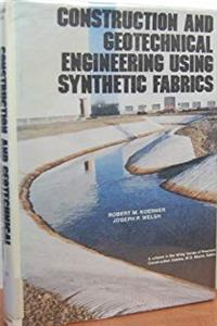 eBook Construction and Geotechnical Engineering Using Synthetic Fabrics (Wiley Series of Practical Construction Guides) epub
