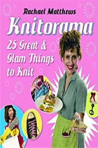eBook Knitorama: 25 Great & Glam Things to Knit epub