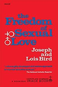 eBook The Freedom of Sexual Love (Complete and Unabridged) epub