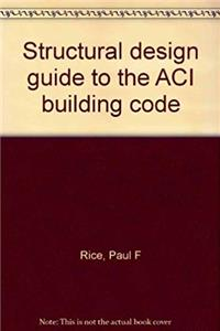 eBook Structural design guide to the ACI building code epub