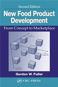 eBook New Food Product Development: From Concept to Marketplace, Second Edition (CRC Series in Contemporary Food Science) epub