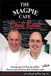 eBook The Magpie Cafe Cookbook: Recipes Inspired by the North Yorkshire Coast epub