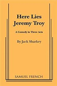 eBook Here Lies Jeremy Troy (Acting Edition) epub