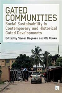 eBook Gated Communities: Social Sustainability in Contemporary and Historical Gated Developments epub