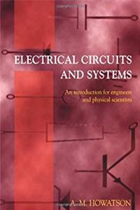 eBook Electrical Circuits and Systems: An Introduction for Engineers and Physical Scientists (Textbooks in Electrical and Electronic Engineering) epub