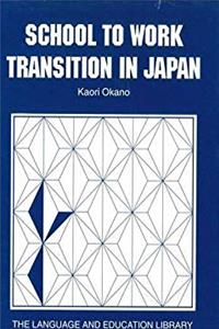 eBook School to Work Transition in Japan: An Ethnographic Study (The Language and Education Library) epub