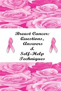eBook Breast Cancer: Questions, Answers & Self-Help Techniques epub