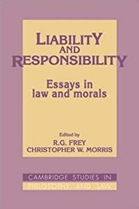 eBook Liability and Responsibility: Essays in Law and Morals (Cambridge Studies in Philosophy and Law) epub
