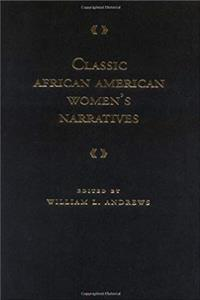 eBook Classic African American Women's Narratives (Schomburg Library of Black Women Writers) epub