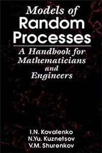 eBook Models of Random Processes: A Handbook for Mathematicians and Engineers epub
