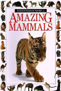 eBook Amazing Mammals (Eyewitness Junior) epub