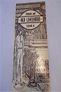 eBook Folk Tales and Legends of Old Lancashire epub