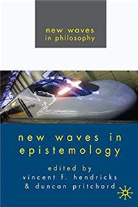 eBook New Waves in Epistemology (New Waves in Philosophy) epub