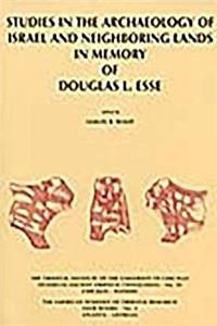 eBook Studies in the Archaeology of Israel and Neighboring Lands in Memory of Douglas L. Esse (Studies in Ancient Oriental Civilizations) epub