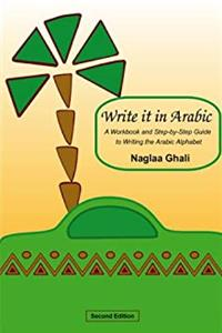 eBook Write It in Arabic: A Workbook and Step-by-Step Guide to Writing the Arabic Alphabet epub