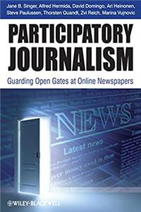 eBook Participatory Journalism: Guarding Open Gates at Online Newspapers epub