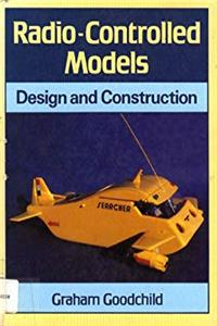 eBook Radio-controlled Models: Design and Construction epub