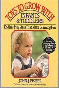 eBook Toys To Grow With: Infants & Toddlers epub