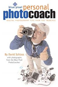 eBook Blue Pixel Personal Photo Coach: Digital Photography Tips from the Trenches epub