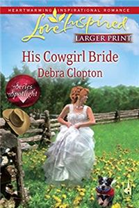 eBook His Cowgirl Bride (Love Inspired) epub