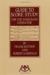 eBook Guide to Score Study for the Wind Band Conductor epub