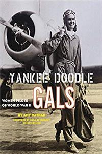 eBook Yankee Doodle Gals: Women Pilots of World War II epub