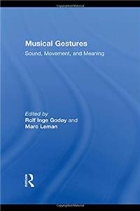 eBook Musical Gestures: Sound, Movement, and Meaning epub