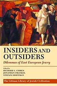 eBook Insiders and Outsiders: Dilemmas of East European Jewry (Littman Library of Jewish Civilization) epub