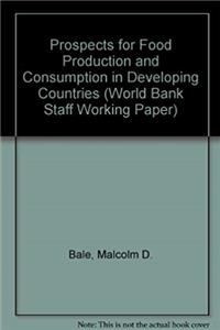 eBook Prospects for Food Production and Consumption in Developing Countries (World Bank Staff Working Paper) epub