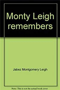 eBook Monty Leigh remembers: Early days in Oro Township and Orillia epub