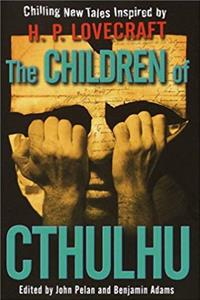 eBook The Children of Cthulhu: Chilling New Tales Inspired by H.P. Lovecraft epub