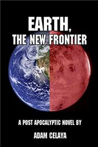 eBook Earth, the New Frontier epub