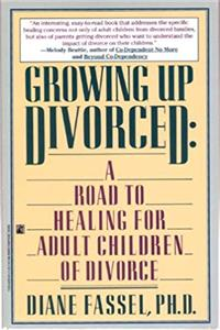 eBook Growing Up Divorced: A Road to Healing for Adult Children of Divorce epub