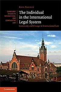 eBook The Individual in the International Legal System: Continuity and Change in International Law (Cambridge Studies in International and Comparative Law) epub