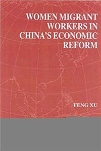 eBook Women Migrant Workers in China's Economic Reform (International Political Economy Series) epub