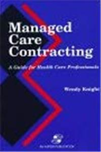 eBook Managed Care Contracting: A Guide for Health Care Professionals epub